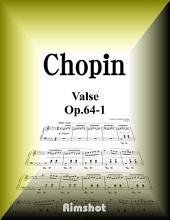 Chopin - Valse Op.64-1