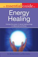 The Essential Guide to Energy Healing PDF
