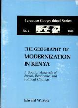 The Geography of Modernization in Kenya PDF
