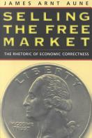 Selling the Free Market PDF