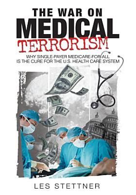 The War on Medical Terrorism