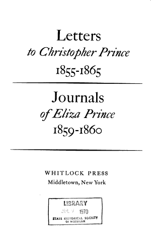 Letters to Christopher Prince  1855 1865