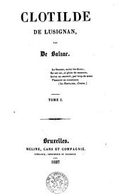 Clotilde de Lusignan: Volume1