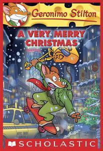 A Very Merry Christmas (Geronimo Stilton #35)