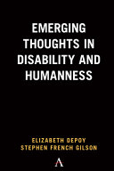 Emerging Thoughts in Disability and Humanness