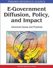 E-Government Diffusion, Policy, and Impact: Advanced Issues and Practices: Advanced Issues and Practices