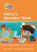 Collins Peapod Readers - Level 4 - Harry's Hamster Hunt