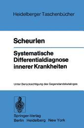 Systematische Differentialdiagnose innerer Krankheiten: Unter Berücksichtigung des Gegenstandskataloges