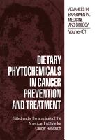 Dietary Phytochemicals in Cancer Prevention and Treatment PDF