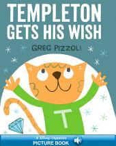 Templeton Gets His Wish: A Read-Along