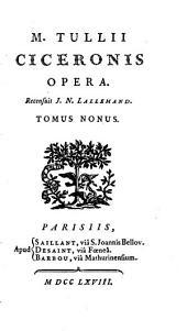 M. Tullii Ciceronis opera, 9: Volume 3