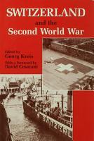 Switzerland and the Second World War PDF