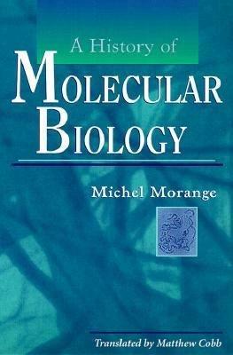 A History of Molecular Biology