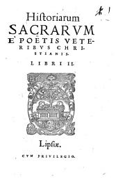 Historiae Sacrae ...: libri II
