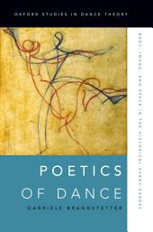 Poetics of Dance: Body, Image, and Space in the Historical Avant-Gardes
