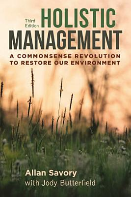 Holistic Management  Third Edition