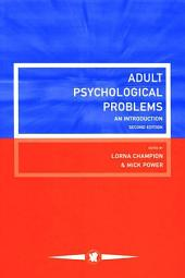 Adult Psychological Problems: An Introduction, Edition 2