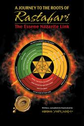 A Journey to the Roots of Rastafari: The Essene Nazarite Link