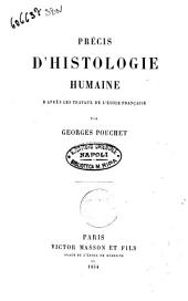 Précis d'histologie humaine d'après les travaux de l'école française