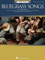 The Big Book of Bluegrass Songs (Songbook)
