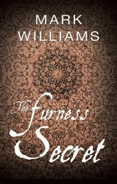 The Furness Secret