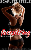 Facesitting Her Admirer - A First Time Femdom <b>Female</b> Domination ...