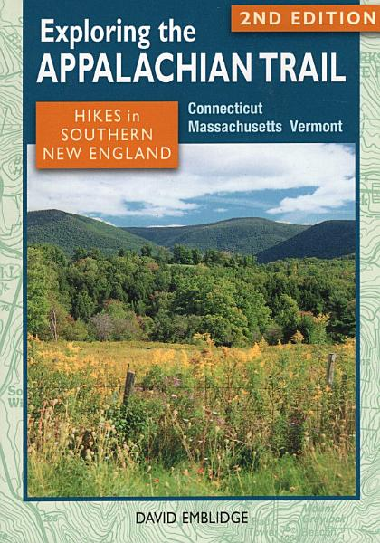 Exploring the Appalachian Trail: Hikes in Southern New England
