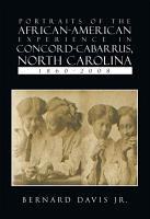 Portraits Of The African American Experience In Concord Cabarrus  North Carolina 1860 2008 PDF