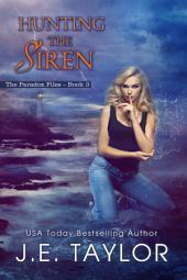 Hunting the Siren