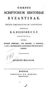 """""""Ioannis Malalae """"Chronographia. Accedunt Chilmeadi Hodiique annotationes et Ric. Bentleii epistola ad Io. Millium"""