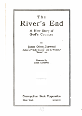 The River's End: A New Story of God's Country