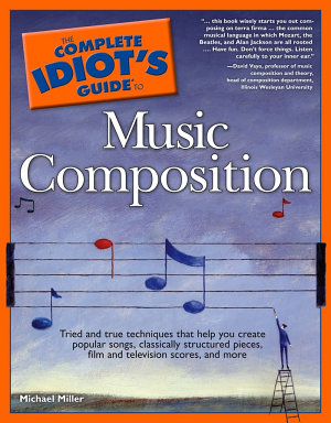 The Complete Idiot s Guide to Music Composition PDF