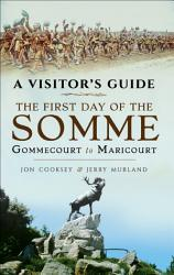 The First Day Of The Somme PDF