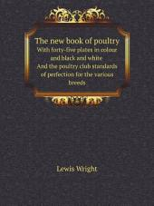 The new book of poultry