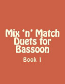Mix 'n' Match Duets for Bassoon