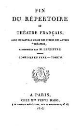 Fin du Répertoire du Théâtre Français: avec un nouveau choix des pièces des autres théâtres, Volume9