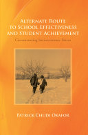 Alternate Route to School Effectiveness and Student Achievement