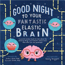 Good Night to Your Fantastic Elastic Brain PDF