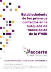 Establecimiento de los primeros contactos en la búsqueda de financiación...PYME