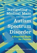 Navigating the Medical Maze with a Child with Autism Spectrum Disorder PDF