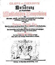 Gradus ad Parnassum oder Anf  hrung zur regelm    igen musikalischen Composition PDF