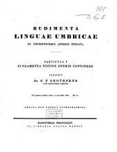 Rudimenta linguae Umbricae ex inscriptionibus antiquis enodata: Addita est tabula lithographica