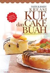 Kreasi Kue dan Cake Buah