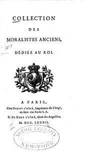 Collection des moralistes anciens: dédiée au roi, Volume4