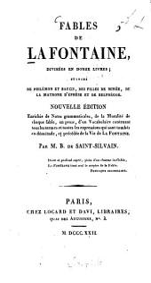 Fables ¬de ¬LaFontaine: divisées en douze livres : suivies de Philémon et Baucis, des filles de Minée, de la matrone d'Éphèse et de Belphégor
