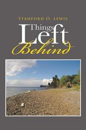 Things Left Behind