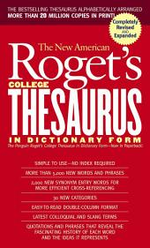 New American Roget's College Thesaurus in Dictionary Form (Revised &Updated)