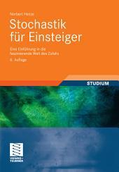 Stochastik für Einsteiger: Eine Einführung in die faszinierende Welt des Zufalls, Ausgabe 8