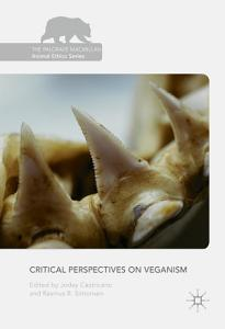 Critical Perspectives on Veganism PDF