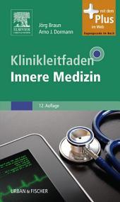 Klinikleitfaden Innere Medizin: Ausgabe 12
